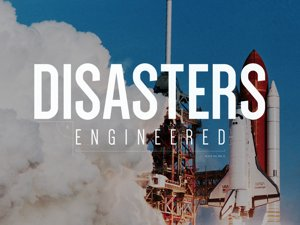 Disasters Engineered Discovery Channel